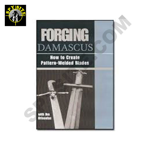 "Forging Damascus ""How to Create Pattern-Welded Blades"" Part 2 VIDEO"