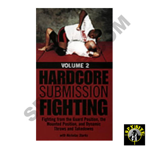 Hardcore Submission Fighting
