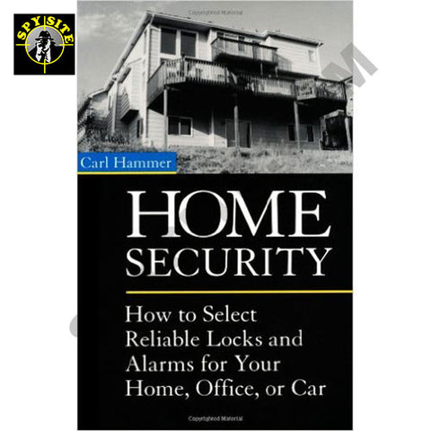 Home Security - How to Select Reliable Locks and Alarms