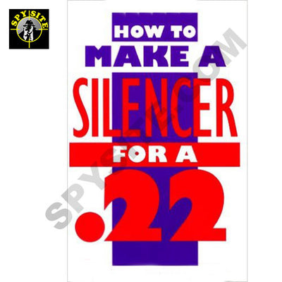 How to Make a Silencer for a .22