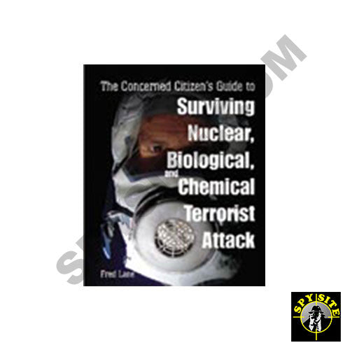 The Concern Citizen's Guide -Surviving Terrorist Attacks