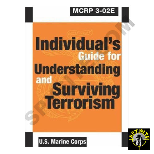 Individuals Guide to Understanding and Surviving Terrorism