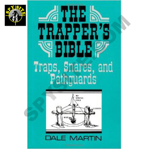 The Trappers Bible - Snares & Path Guards