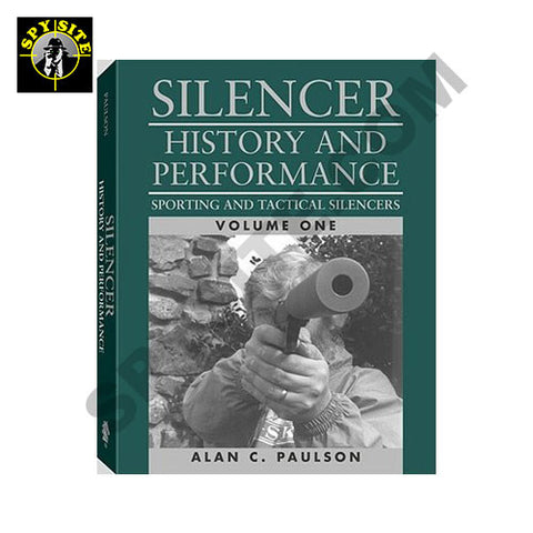 Silencer History and Performance Vol 1