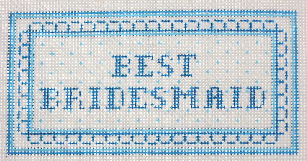 Needlepoint Best Bridesmaid Canvas