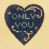 Needlepoint Only You Canvas
