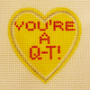 Needlepoint You're a QT Canvas