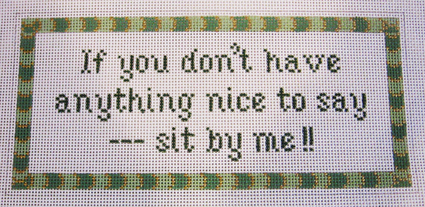 Needlepoint Sit by Me Canvas