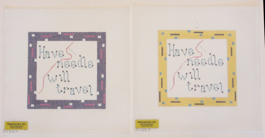 Needlepoint Have Needle Will Travel Canvas