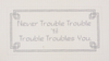Needlepoint Never Trouble Canvas
