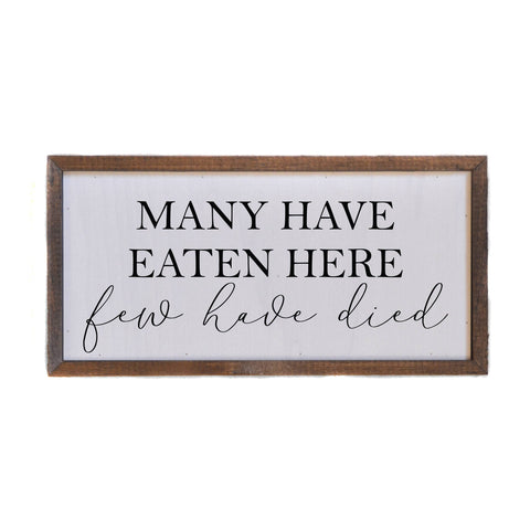 12x6 Many Have Eaten Here Wall Art - DW007