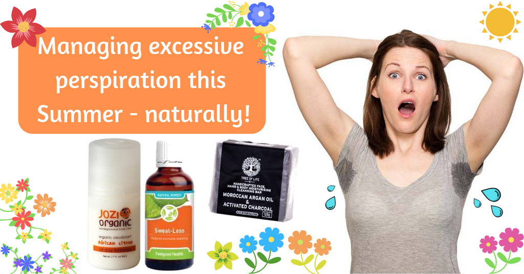 managing excessive perspiration hyperhidrosis this summer naturally feelgood health blog