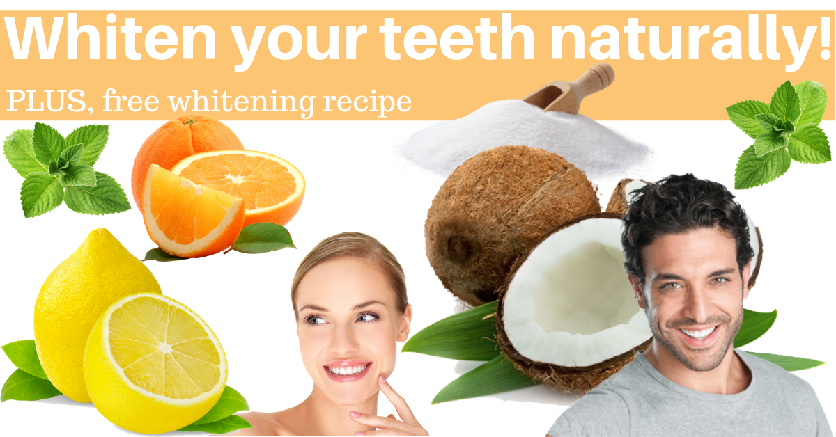 whiten teeth naturally recipe