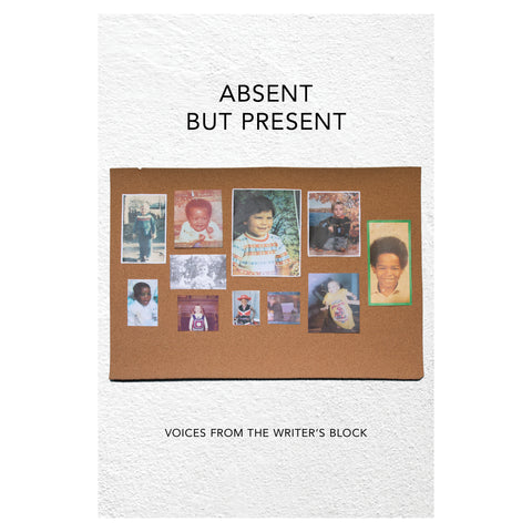 Absent but Present: Voices from the Writer's Block