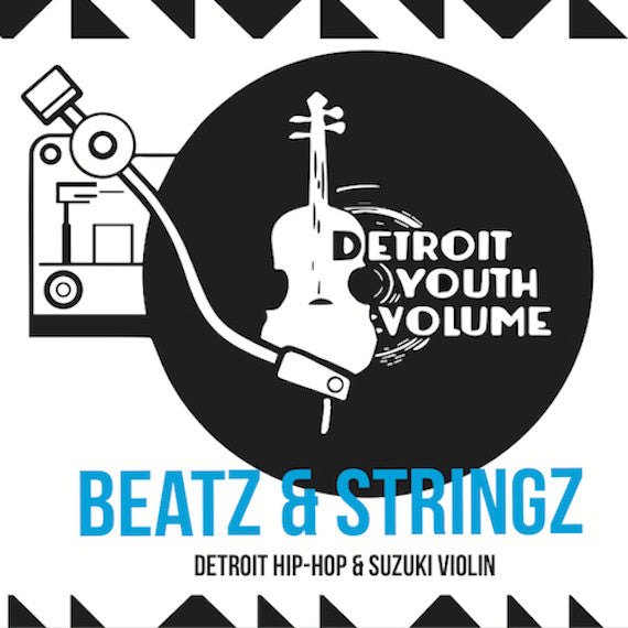 Beatz & Stringz CD, Detroit Hip Hop & Suzuki Violin