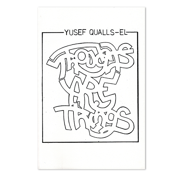Thoughts Are Things by Yusef Qualls-El