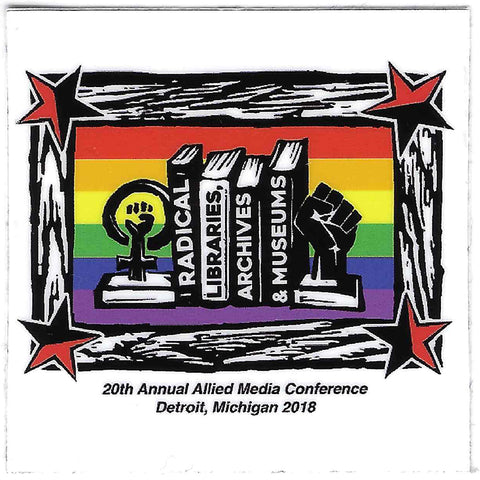 Radical Libraries, Archives + Museums Sticker (2018AMC)