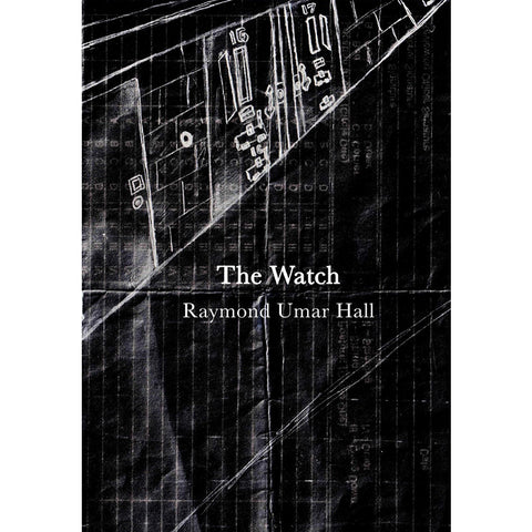 The Watch by Raymond Umar Hall