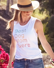 Pawz Best Dog Mom Ever White Muscle Tank - Pawz