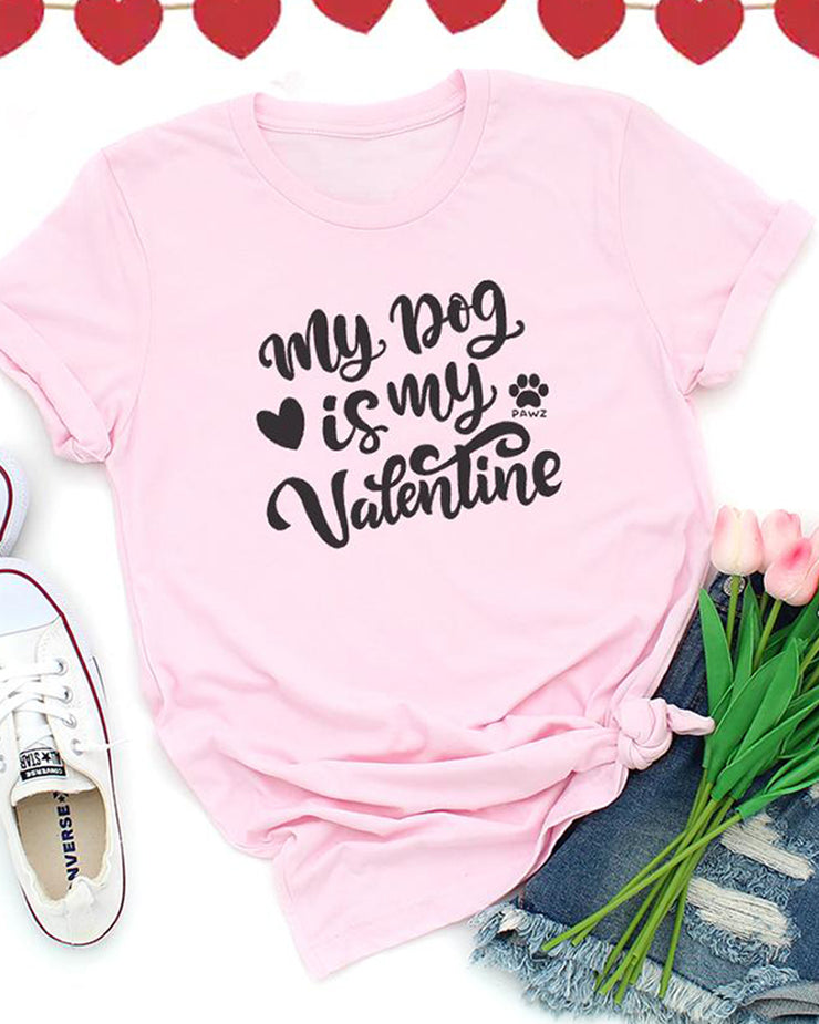 Grapefruit My Dog Is My Valentine Front Print Tee - Pawz
