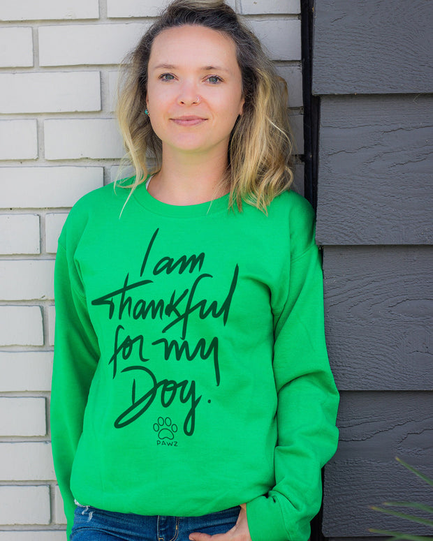 Pawz Thankful For My Dog Green Crewneck - Pawz