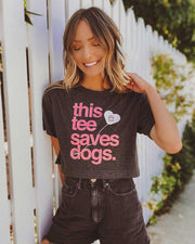 Pawz This Tee Saves Dogs Crop Top - Pawz