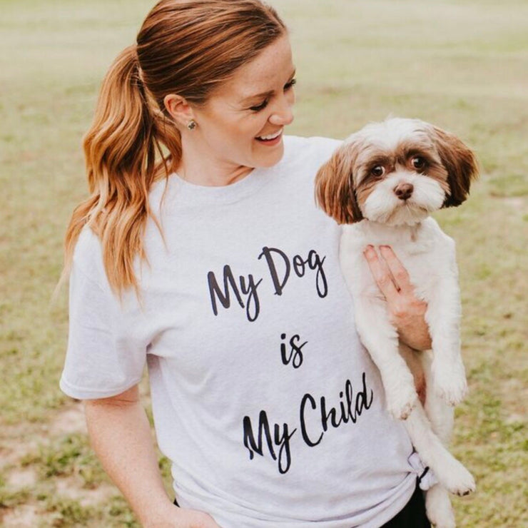 Short Sleeve Ash My Dog Is My Child - Pawz