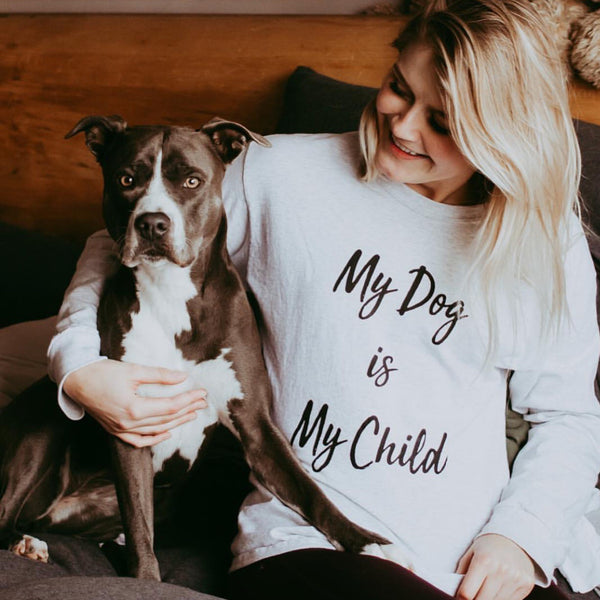 Long Sleeve Ash My Dog is My Child