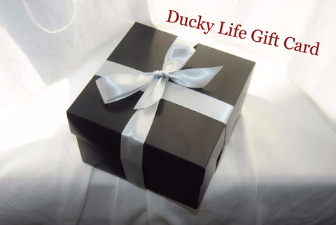 Ducky Life Gift Card