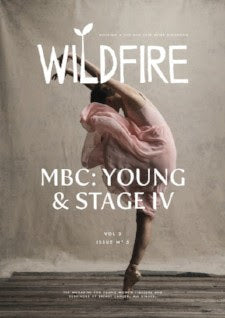 Wildfire Magazine latest edition focusing on Metastatic Breast Cancer
