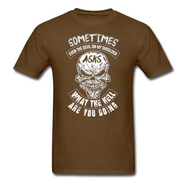 Sometimes Even The Devil on my Shoulder - T-shirt - brown