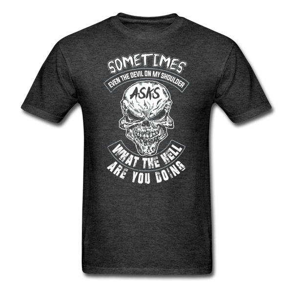 Sometimes Even The Devil on my Shoulder - T-shirt - heather black