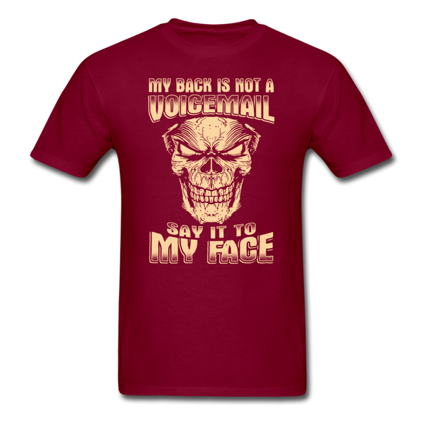 My Back is Not a Voicemail T-Shirt - burgundy