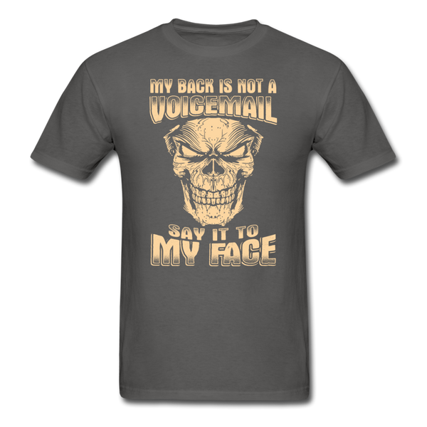 My Back is Not a Voicemail T-Shirt - charcoal