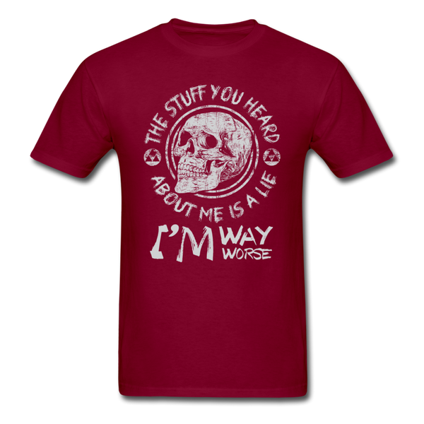 The Stuff You Heard T-Shirt - burgundy