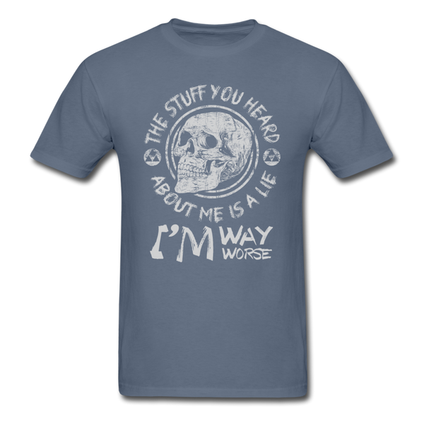 The Stuff You Heard T-Shirt - denim