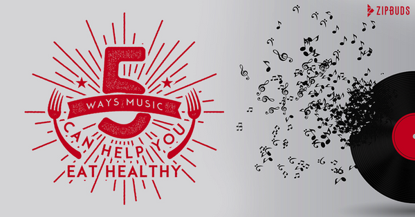 5 Ways Music Can Help You Eat Healthy