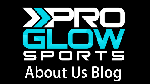 Pro Glow Sports About Us Blog