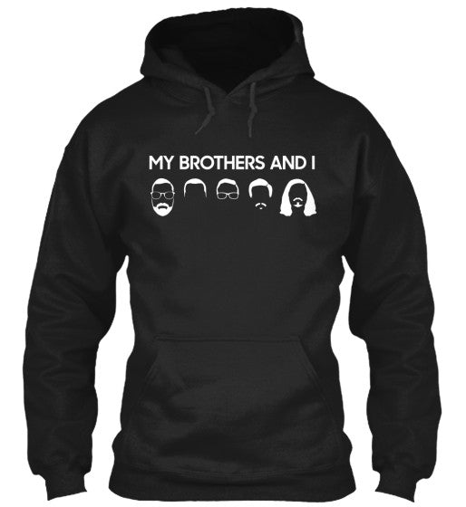 My Brothers And I Sweatshirt - 6 colors