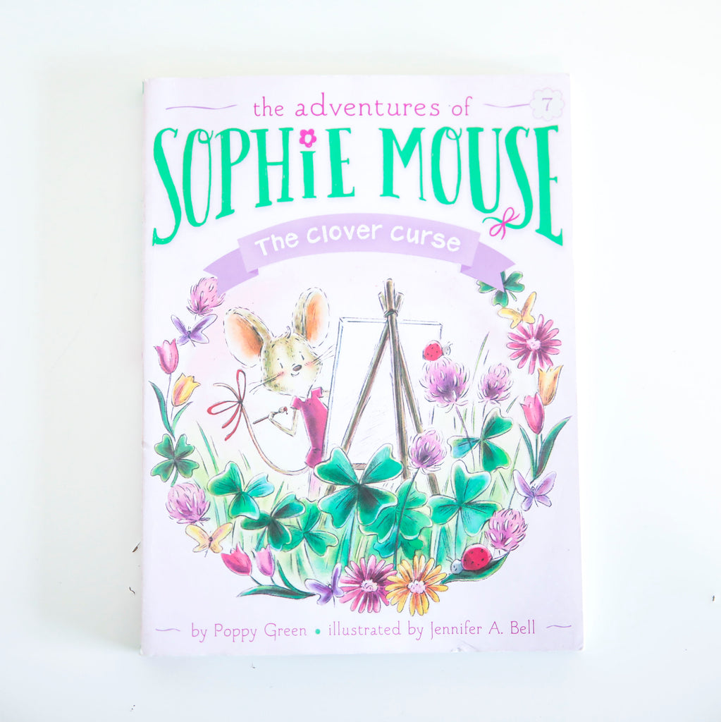 THE ADVENTURES OF SOPHIE MOUSE: THE CLOVER CURSE