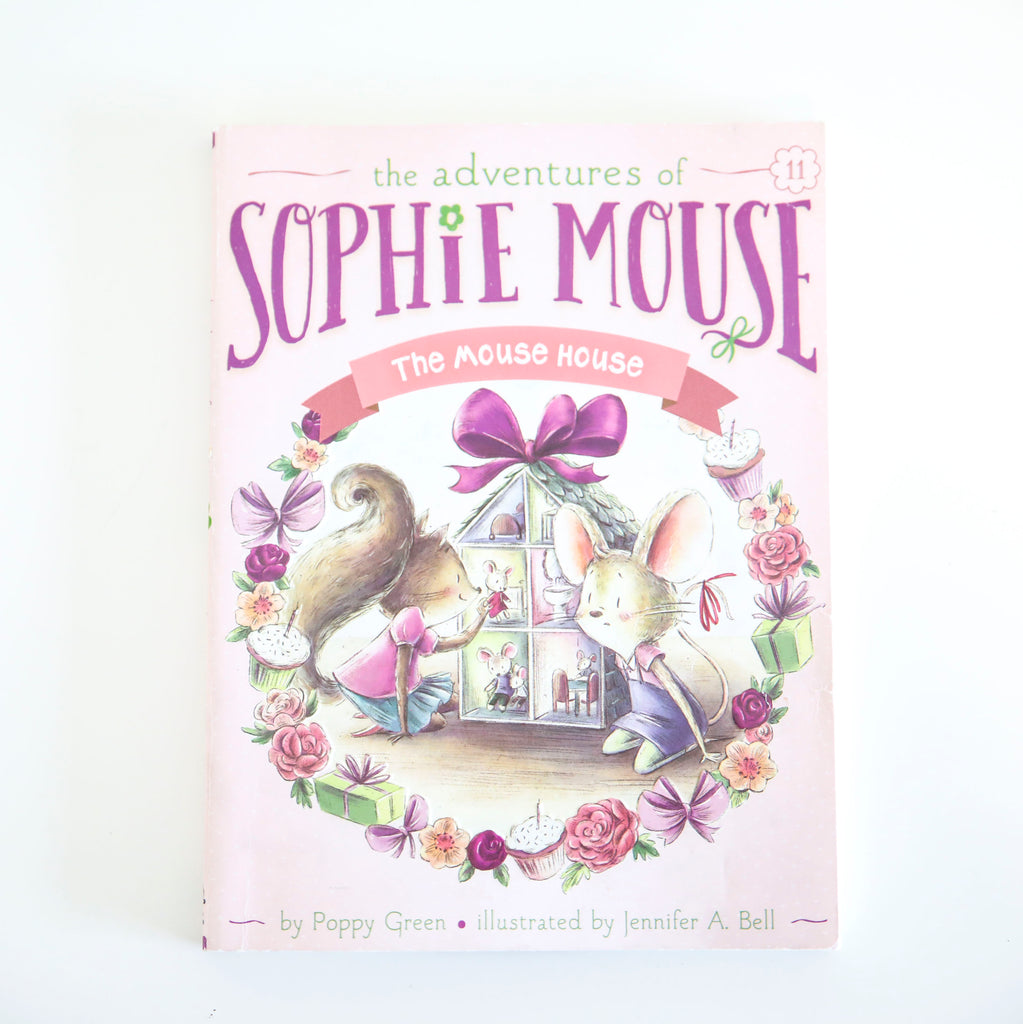 THE ADVENTURES OF SOPHIE MOUSE: THE MOUSE HOUSE