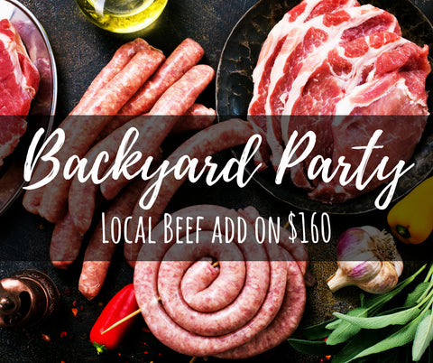 BBQ Ready Local Beef Package - Bakyard Party Pack