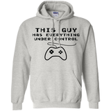 This Guy Has Everything Under Control - Mens Shirt