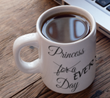SPECIAL DEAL: Princess For a Day (Every Day) Coffee Mug