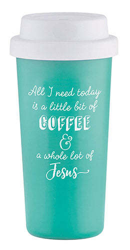 All I Need Coffee & Jesus | Tumbler