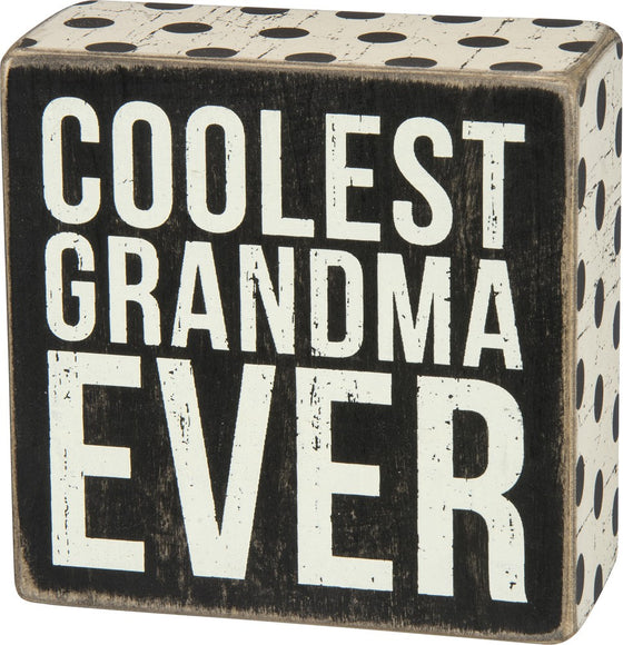 Coolest Grandma Ever | Box Sign