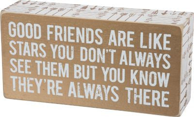 Good Friends Are Like Stars | Box Sign