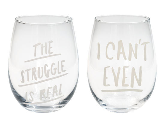 The Struggle & I Can't | (set of 2) Wine Glasses