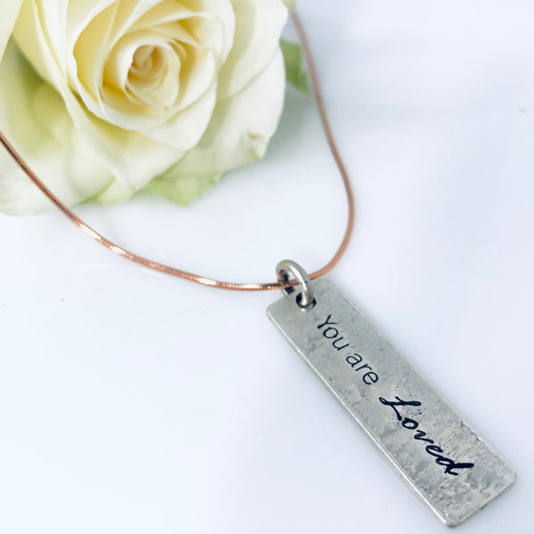 Mantra Necklace: YOU ARE LOVED