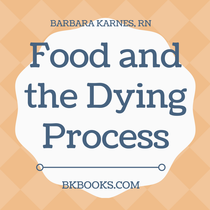Food and the Dying Process